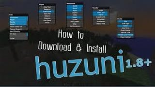 [TUTORIAL] How to install HUZUNI Hack Client on Minecraft 1.8!