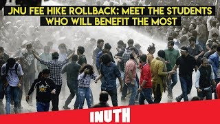 JNU Fee Hike Rollback: Meet The Students Who Will Benefit The Most