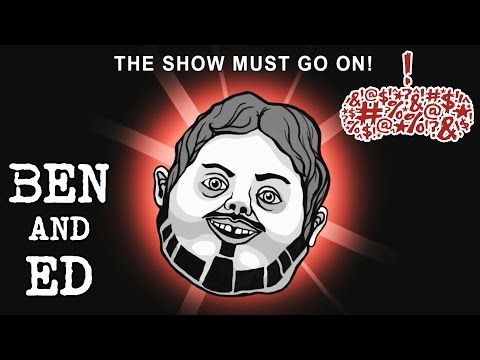 Ben and Ed - You're Gonna Love It, Episode 13
