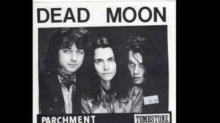 PDX Hot Wax - Dead Moon - side A -