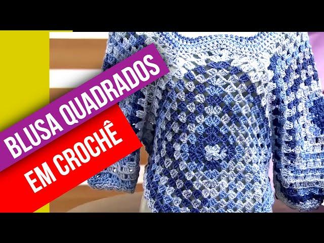Blusa quadrados em crochê por Noemi Fonseca - 10/08/2015 - Mulher.com - Parte 2/2