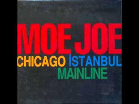 Moe Joe - Born In İzmir