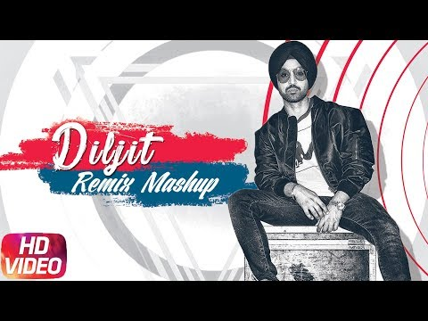 DILJIT DOSANJH | Remix Mashup | Video Jukebox | Latest Remix Songs� | Speed Records