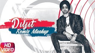 DILJIT DOSANJH | Remix Mashup | Video Jukebox | Latest Remix Songs 2018 | Speed Records