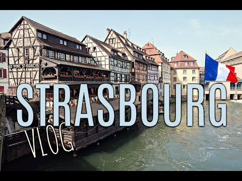VISIT FRANCE | STRASBOURG CITY GUIDE