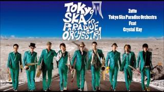 Zutto - Tokyo Ska Paradise Orchestra feat Crystal Kay