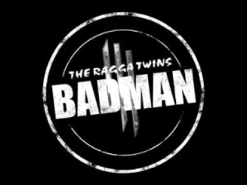 Ragga Twins - Badman (Skrillex Remix)(DubTeddy Speed Full Edition)