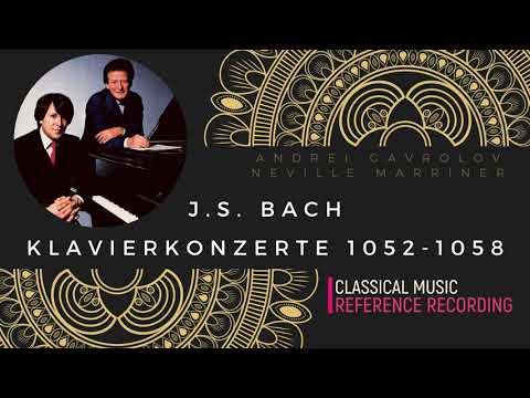 Bach - Klavierkonzerte BWV 1052-1058 + Presentation (reference recording : Andrei Gavrilov)