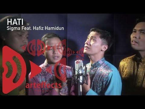 Hati - Sigma feat. Hafiz Hamidun & AG Coco