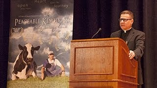Father Frank Mann introduces Peaceable Kingdom film about animal compassion
