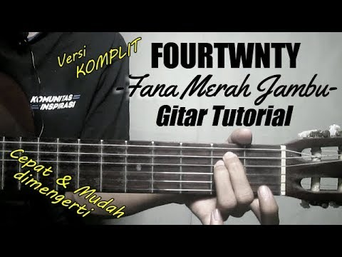 (Gitar Tutorial) FOURTWNTY - Fana Merah Jambu  Mudah & Cepat dimengerti untuk pemula