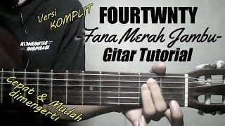 (Gitar Tutorial) FOURTWNTY - Fana Merah Jambu |Mudah & Cepat dimengerti untuk pemula