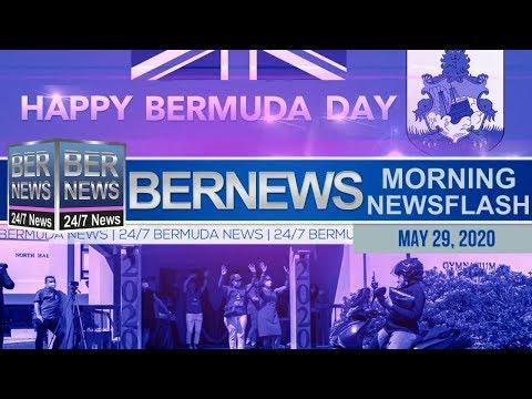 Bermuda Newsflash For Friday, May 29, 2020