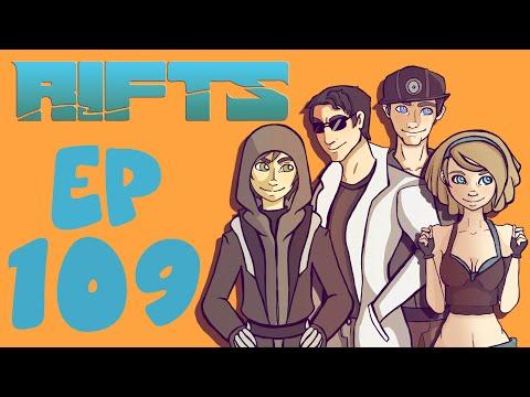 Rifts RPG Campaign Part 109