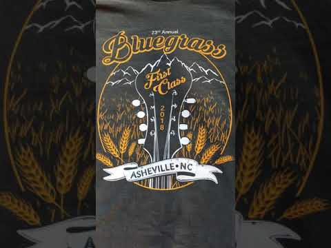 MultiColor Screen Printing - 2018 First Class Bluegrass Festival T shirts
