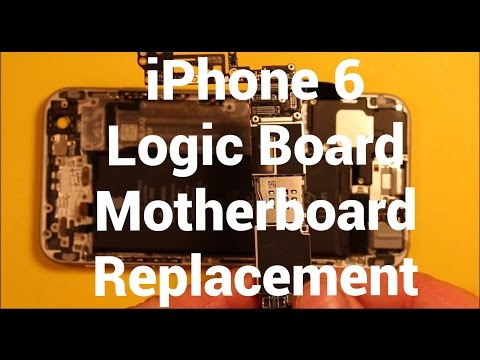iPhone 6 Logic Board Motherboard Replacement How To Change