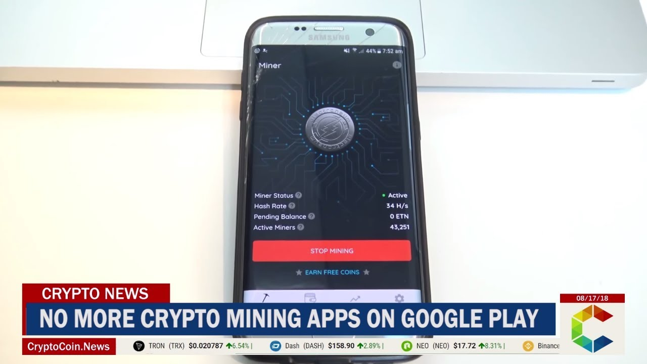No More Crypto Mining Apps on Google Play Store - CryptoCoin