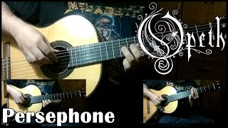 Opeth - Persephone (Cover)