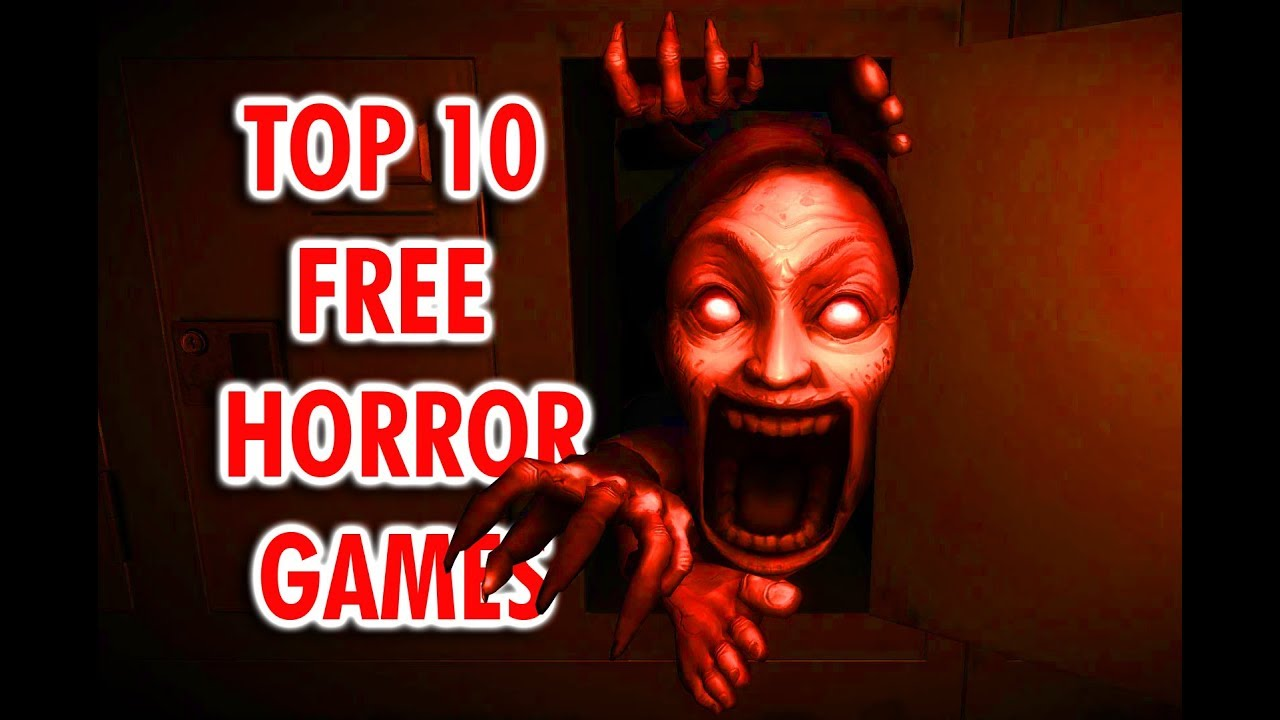 Top Free Horror Games