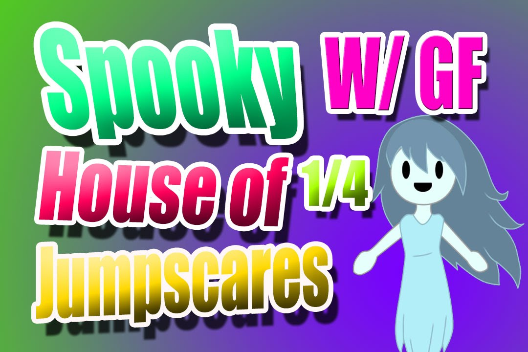 Spooky's Jump Scare Mansion - Steam Community