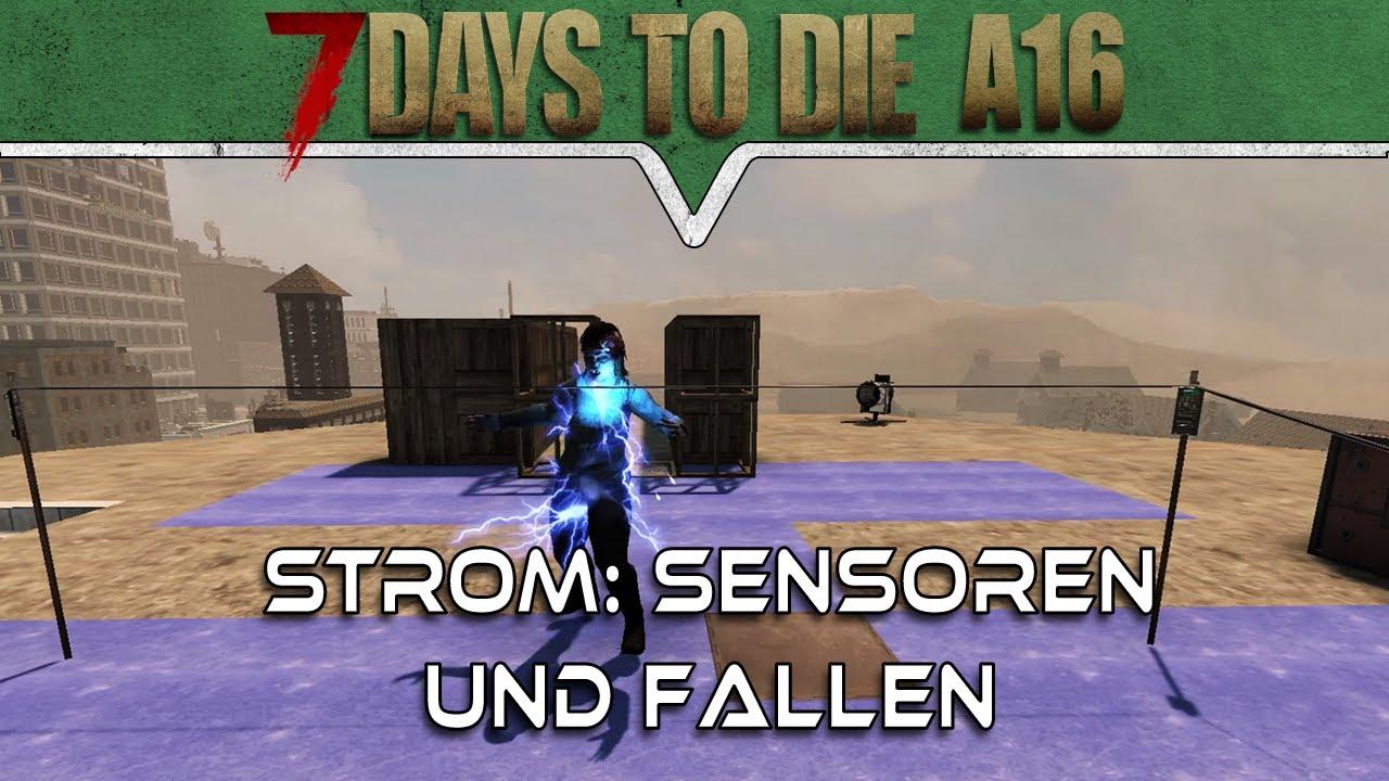 7 DAYS TO DIE ALPHA 16 DEUTSCH 🔪 STROM: Sensoren und Fallen ...
