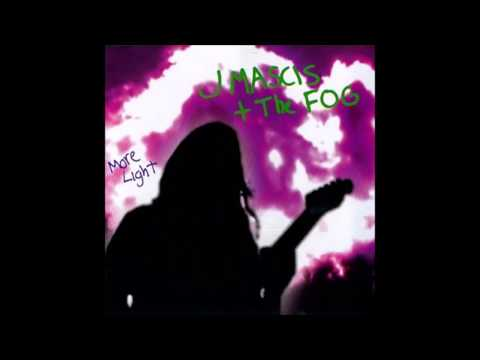 J Mascis + The Fog - More Light [Full Album] 2000