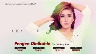 Yuni R. - Pengen Dinikahin (Official Audio Video)