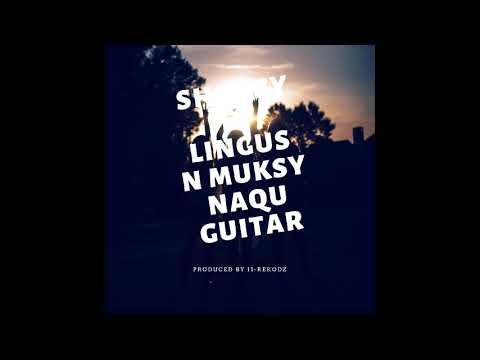 Sharzy ft Lingus and Muks - Naqu Guitar - (11 Records)-Solomon Island music 2018