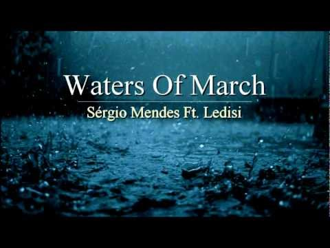 Waters Of March - Sérgio Mendes Feat. Ledisi