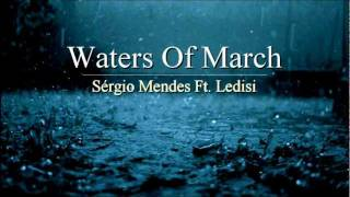 Waters Of March Sérgio Mendes feat Ledisi