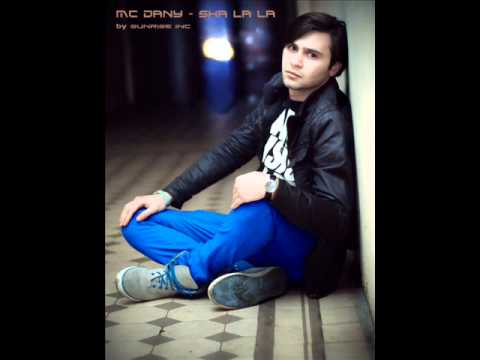 Mc Dany - Sha la la (by Sunrise Inc) NEW SINGLE