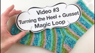 Learn to Knit Socks- #3: Turning the Heel + Gusset on Magic Loop