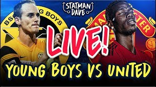 Young Boys 0-3 Manchester United LIVE | Statman Dave Watchalong