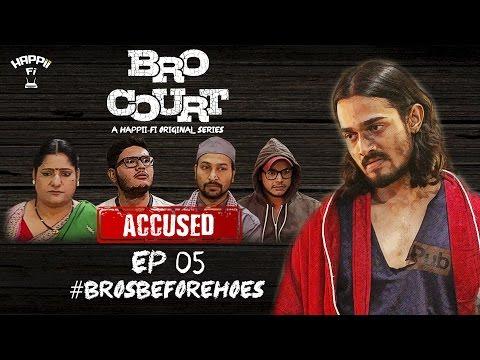 BRO COURT | EPISODE #5 | #BROSBEFOREHOES | BHUVAN BAM (BB Ki Vines)