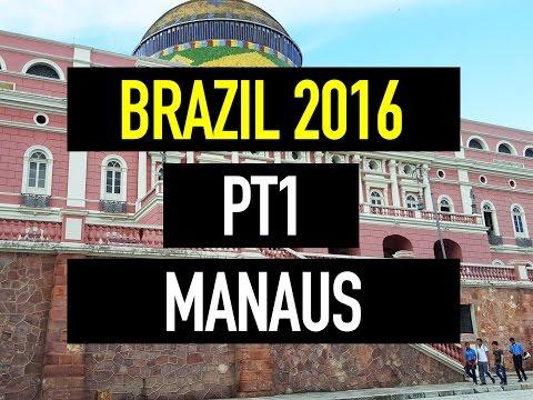 Trip to Brazil / pt1 / Manaus