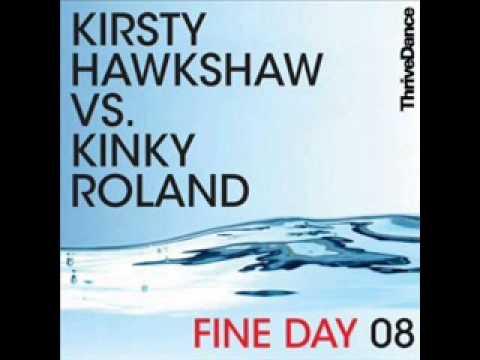 Kinky Roland & Kirsty Hawshaw - Fine Day 2008 (Max Sanna Remix)