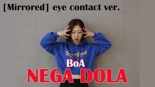 [Mirrored/거울모드]보아(BoA) - 내가돌아(NEGA DOLA) Cover Dance by Ring K (Eye contact ver.)