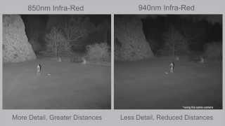 850nm vs 940nm Infra-Red Lighting