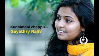 Kunnimani Cheppu ...Malayalam Cover song... Gayathry Rajiv  {Tribute_To_Johnson Master}