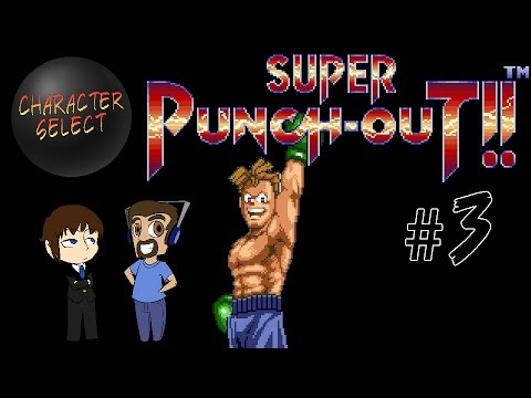 Super Punch Out Part 3 - World Circuit Whirlwind - CharacterSelect