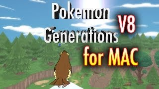 Pokémon Generations for MAC + Download ( EASY ) - V.8