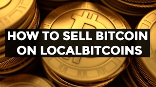 HOW TO SELL YOUR BITCOIN: Step by Step Beginner Guide