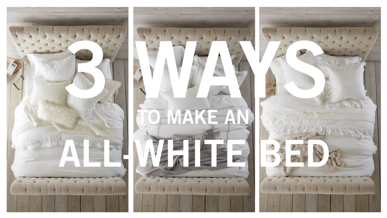 3 Ways To Make An All White Bed