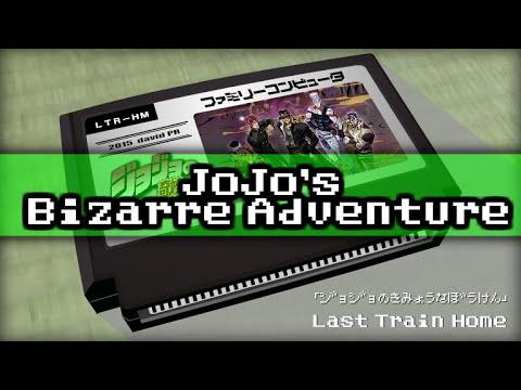 Last Train Home/JoJo's Bizarre Adventure 8bit