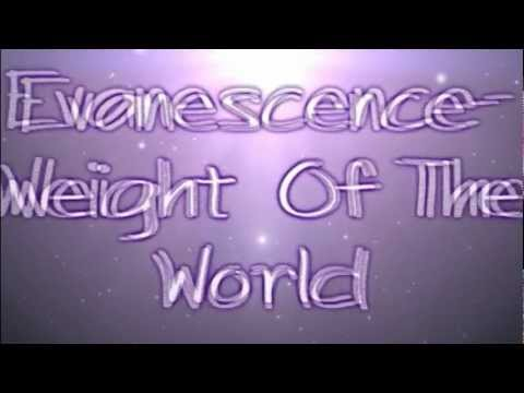 Evanescence Weight Of The World lyrics