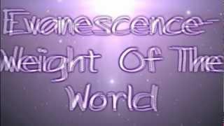 Evanescence Weight Of The World Lyrics