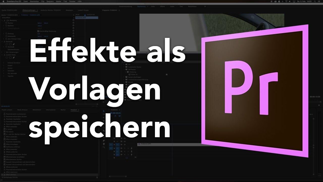 Vorlagen für Effekte in Adobe Premiere speichern für spätere ...