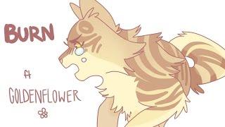 ► [ Warriors Animatic ] Goldenflower: Burn ◄