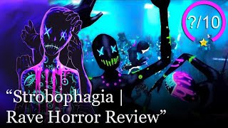 Strobophagia | Rave Horror Review [PC] (Video Game Video Review)