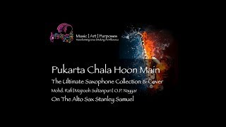 Pukarta Chala Hoon Main | The Ultimate Saxophone Collection & Covers | #372 | Best Saxophone Cover